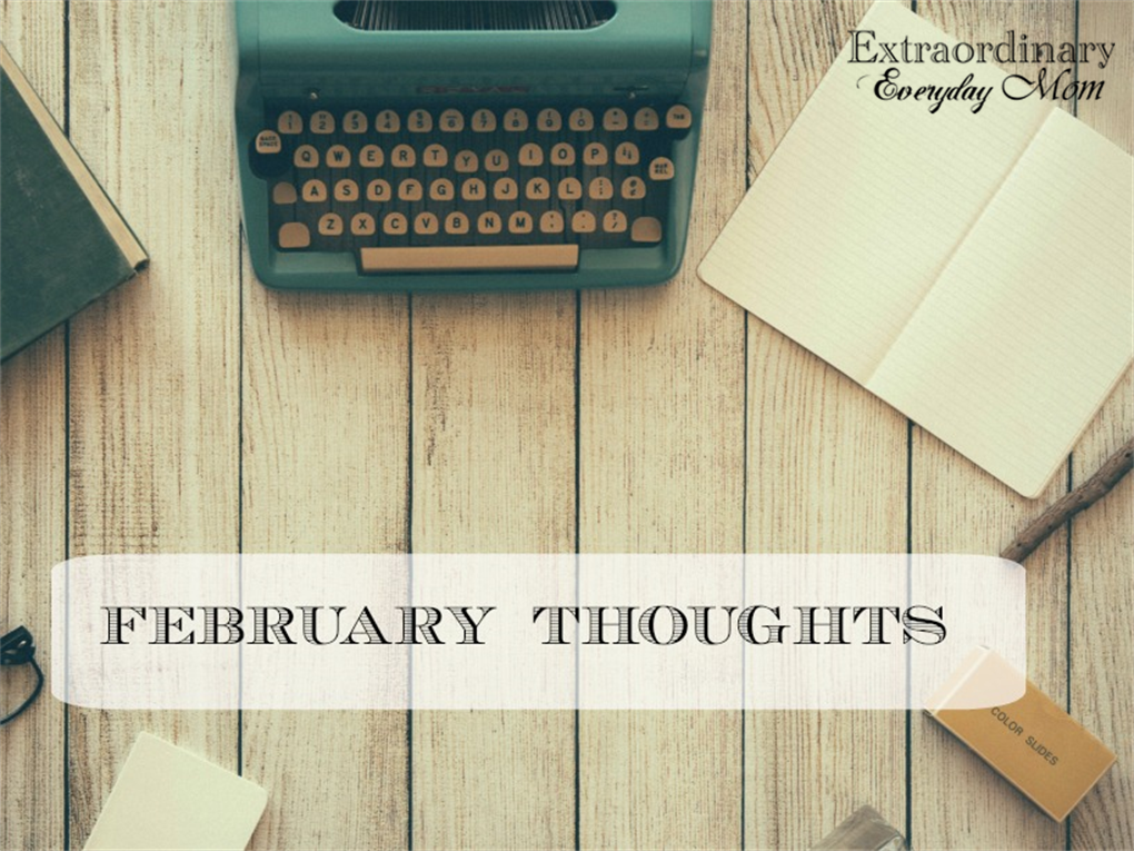 February Thoughts