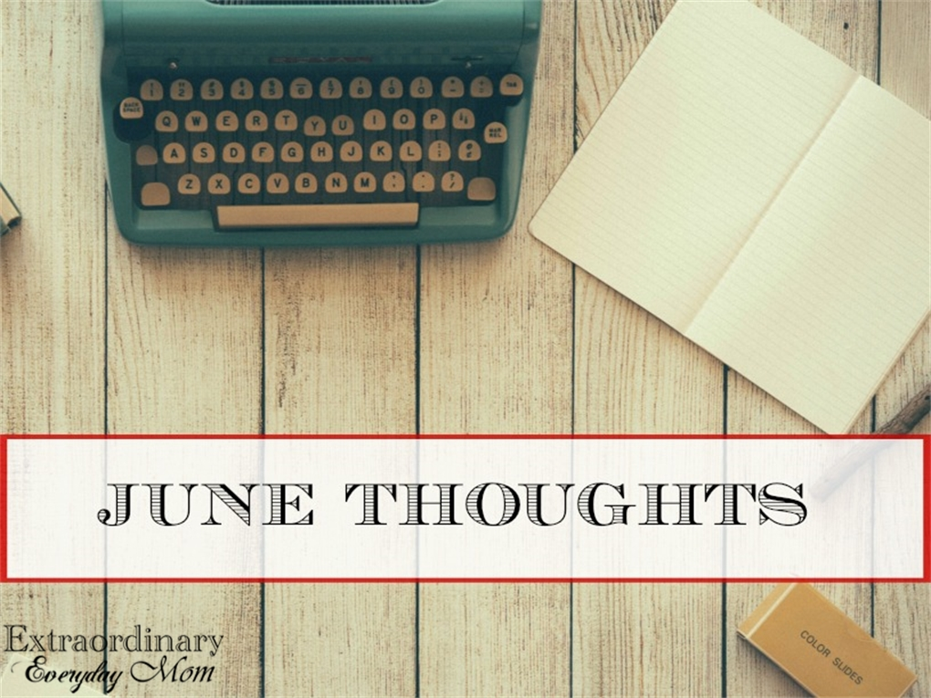June Thoughts