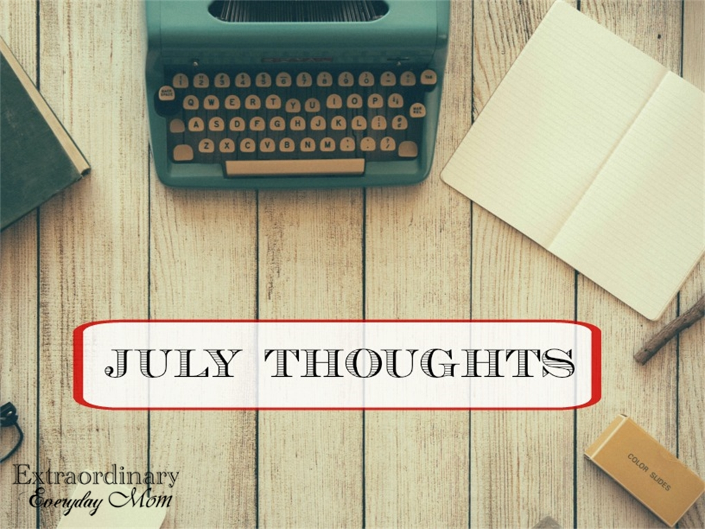 July Thoughts