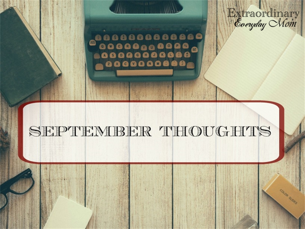September Thoughts