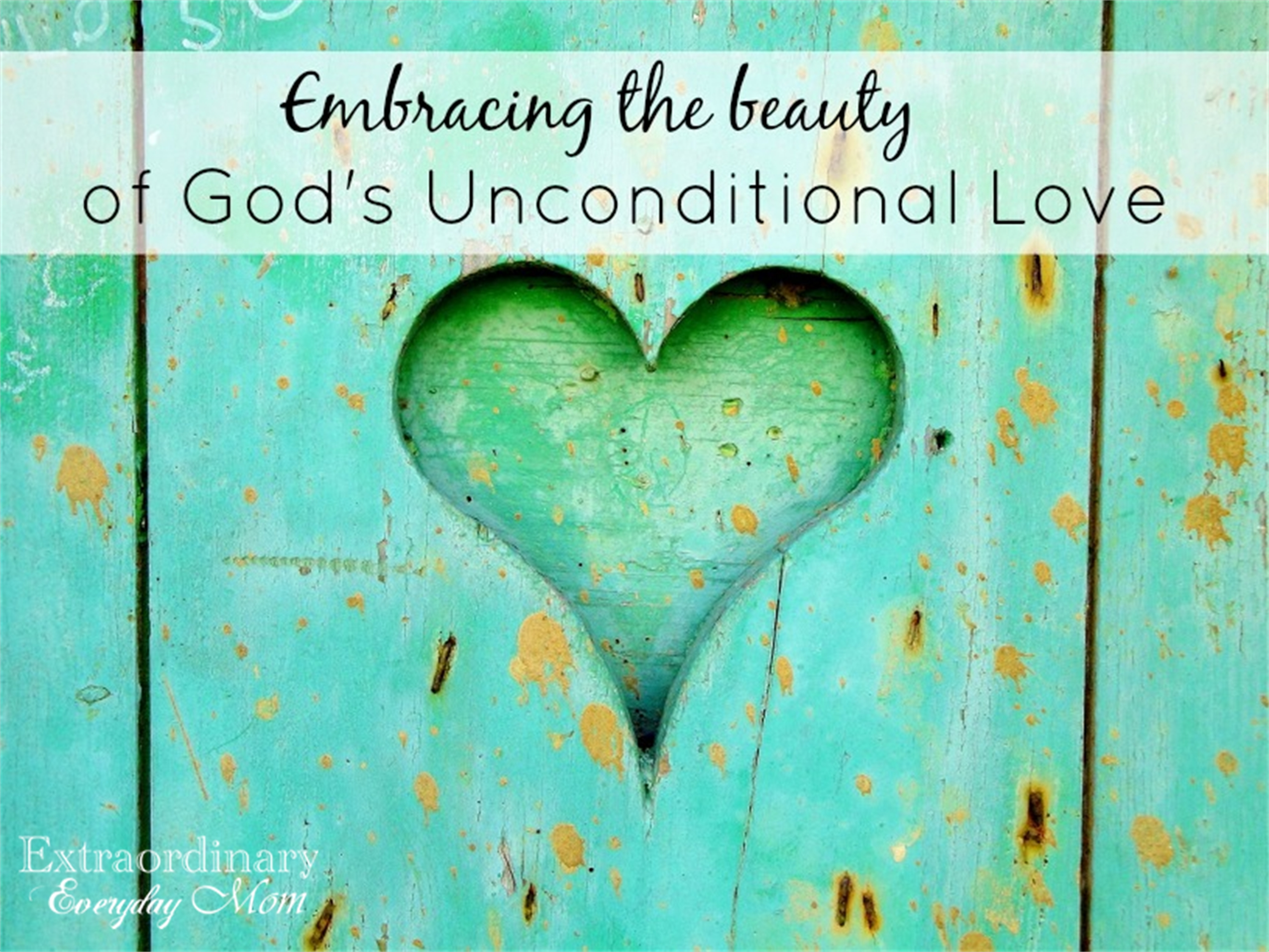 Embracing the Beauty of God's Unconditional Love