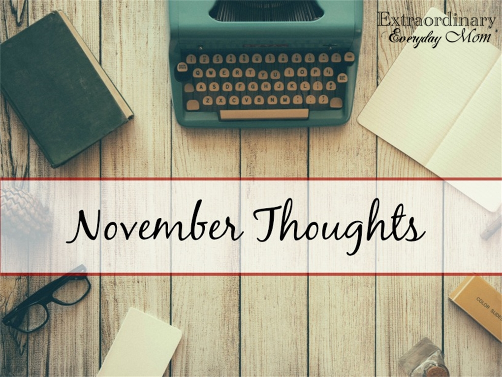 November Thoughts