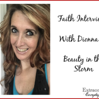 Faith Interview with Dionna of Beauty in the Storm