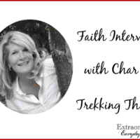 Faith Interview with Char of Trekking Thru