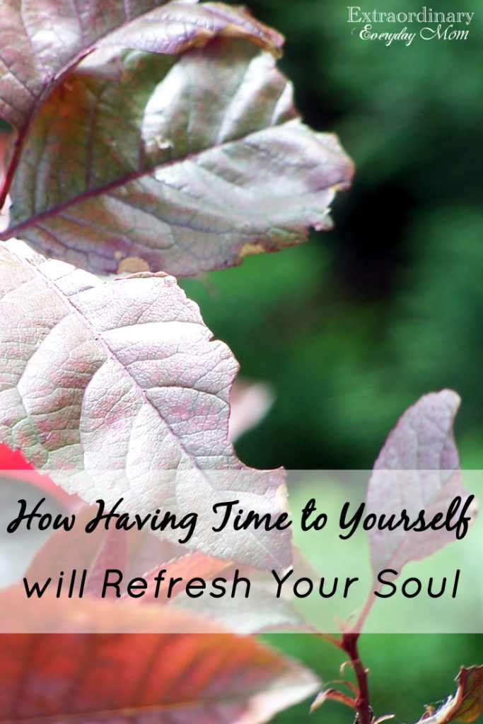 How Having Time to Yourself will Refresh Your Soul